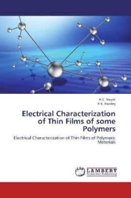 Electrical Characterization of Thin Films of some Polymers