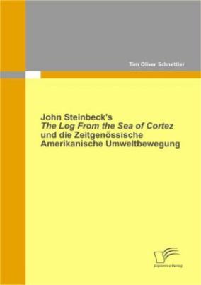 John Steinbecks 'The Log From the Sea of Cortez' und die zeitgenössische amerikanische Umweltbewegung