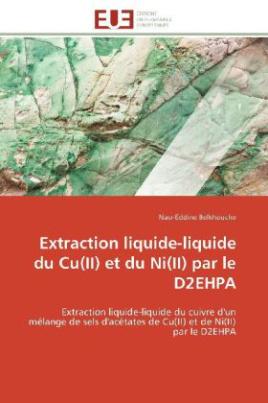 Extraction liquide-liquide du Cu(II) et du Ni(II) par le D2EHPA
