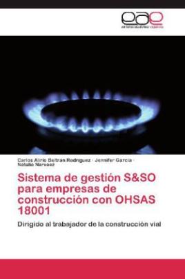 Sistema de gestión S&SO para empresas de construcción con OHSAS 18001