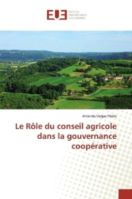 Le Rôle du conseil agricole dans la gouvernance coopérative