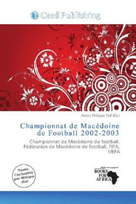 Championnat de Macédoine de Football 2002-2003