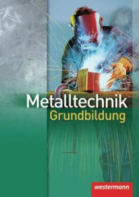 Metalltechnik Grundbildung, Neuausgabe