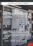 Das Fernmeldewerk Leipzig (TB)