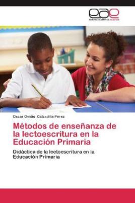 Métodos de enseñanza de la lectoescritura en la Educación Primaria
