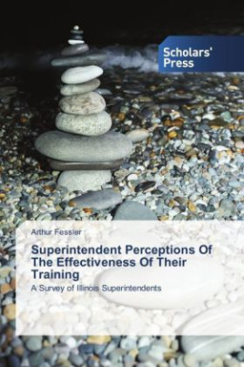 Superintendent Perceptions Of The Effectiveness Of Their Training