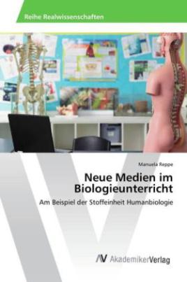 Neue Medien im Biologieunterricht
