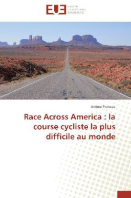 Race Across America : la course cycliste la plus difficile au monde