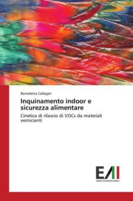 Inquinamento indoor e sicurezza alimentare
