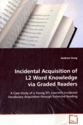 Incidental Acquisition of L2 Word Knowledge via  Graded Readers