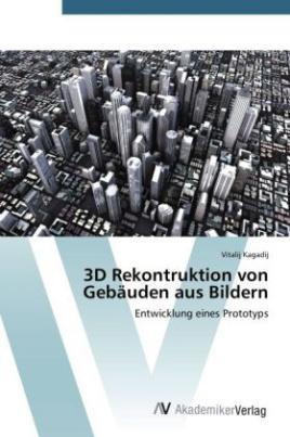 3D Rekontruktion von Gebäuden aus Bildern
