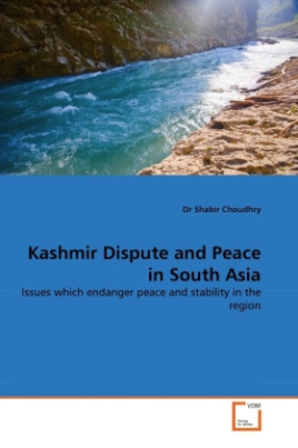 Kashmir Dispute and Peace in South Asia