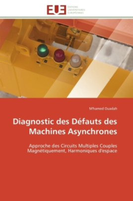 Diagnostic des Défauts des Machines Asynchrones