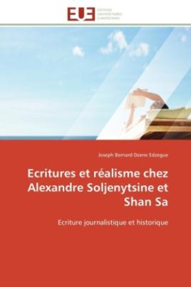 Ecritures et réalisme chez Alexandre Soljenytsine et Shan Sa