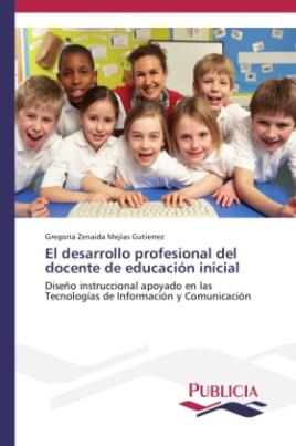 El desarrollo profesional del docente de educación inicial