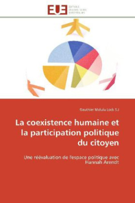 La coexistence humaine et la participation politique du citoyen