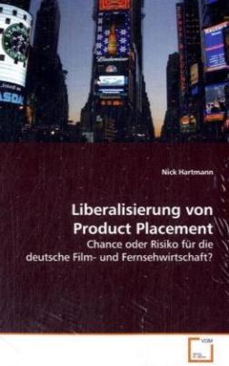 Liberalisierung von Product Placement