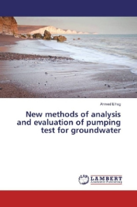 New methods of analysis and evaluation of pumping test for groundwater
