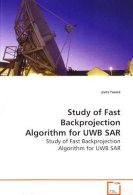 Study of Fast Backprojection Algorithm for UWB SAR