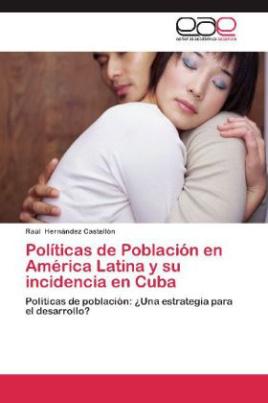Políticas de Población en América Latina y su incidencia en Cuba