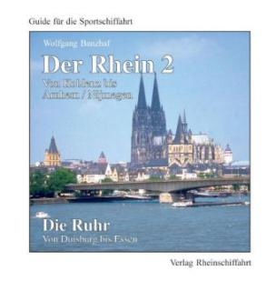 Der Rhein. Die Ruhr. Bd.2