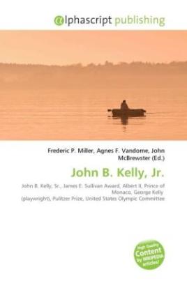 John B. Kelly, Jr.