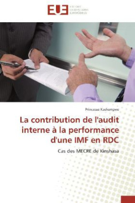 La contribution de l'audit interne à la performance d'une IMF en RDC