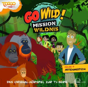 Go Wild! - Mission Wildnis - Affenmedizin, Audio-CD