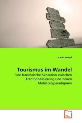 Tourismus im Wandel