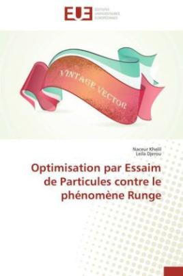 Optimisation par Essaim de Particules contre le phénomène Runge