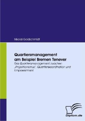 Quartiersmanagement am Beispiel Bremen Tenever