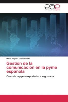 Gestión de la comunicación en la pyme española