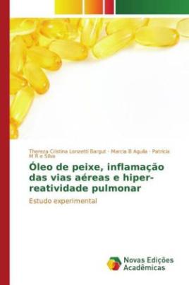 Óleo de peixe, inflamação das vias aéreas e hiper-reatividade pulmonar
