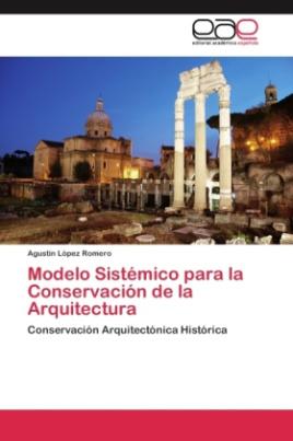 Modelo Sistémico para la Conservación de la Arquitectura