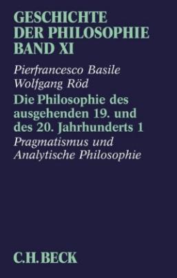 Die Philosophie des ausgehenden 19. und des 20. Jahrhunderts. Tl.1
