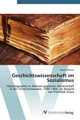 Geschichtswissenschaft im Sozialismus