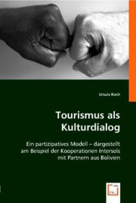 Tourismus als Kulturdialog
