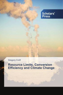 Resource Limits, Conversion Efficiency and Climate Change