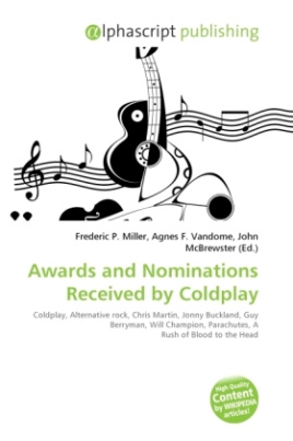 Awards and Nominations Received by Coldplay