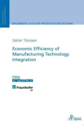 Economic Efficiency of Manufacturing Technology Integration