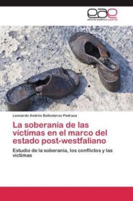 La soberanía de las víctimas en el marco del estado post-westfaliano