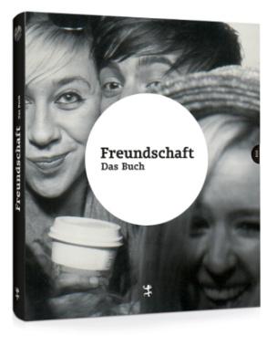 Freundschaft. Das Buch