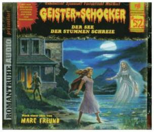 Geister-Schocker - Der See der stummen Schreie, Audio-CD