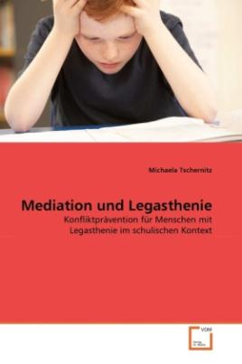 Mediation und Legasthenie
