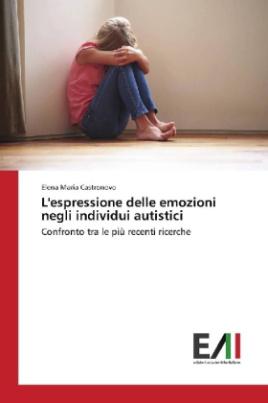 L'espressione delle emozioni negli individui autistici