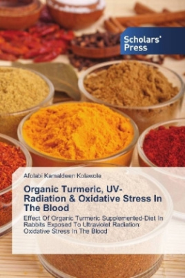 Organic Turmeric, UV-Radiation & Oxidative Stress In The Blood