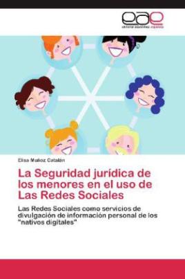 La Seguridad jurídica de los menores en el uso de Las Redes Sociales