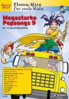 Megastarke Popsongs, 1-2 Sopran-Blockflöten, m. Audio-CD. H.9