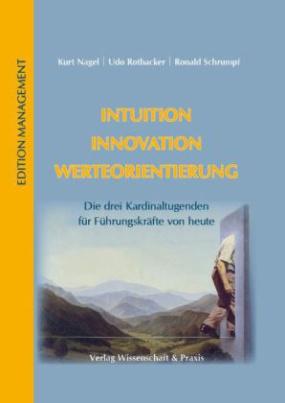 Intuition - Innovation - Werteorientierung