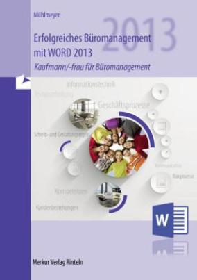Erfolgreiches Büromanagement mit WORD 2013